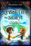 La Biblioteca dei Segreti: I Migliori libri per Bambini e Ragazzi