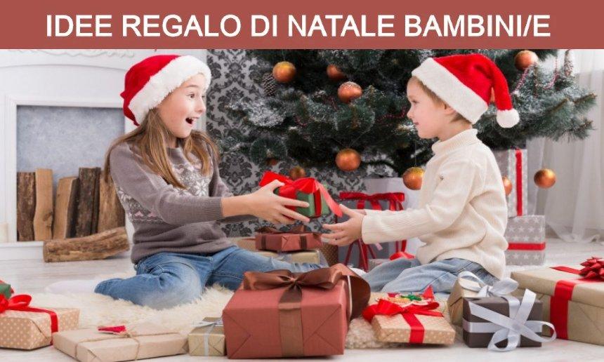 Cosa regalare a Natale a bambini e bambine di 5-12 anni?